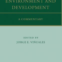 Professor J. E. Viñuales publishes Oxford Commentary on the Rio Declaration on Environment and Development